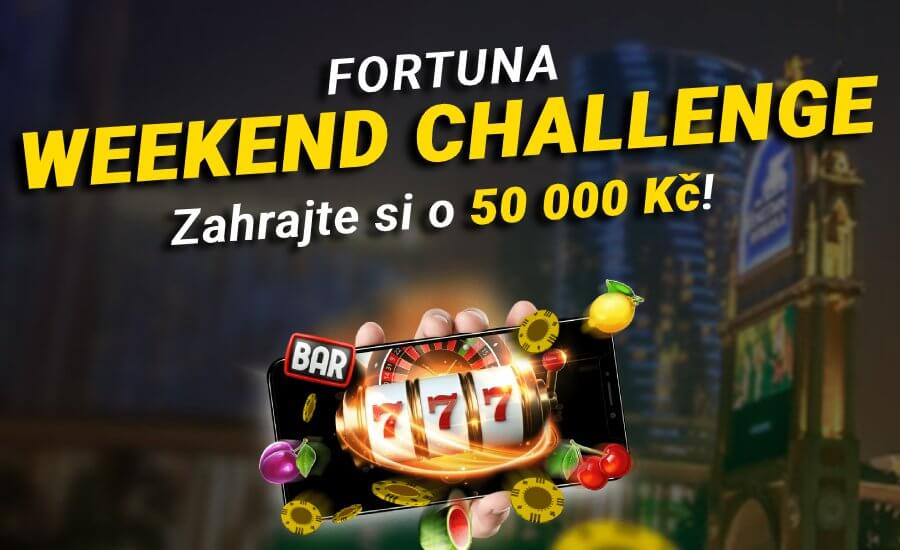 Fortuna casino Weekend Challenge o 50.000 Kč